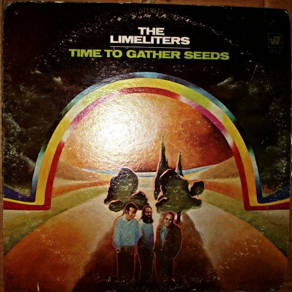 Пластинка  The Limeliters - Time To Gather Seeds